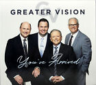 Greater Vision You've Arrived NEW CD Christian Southern Gospel Music NEW RELEASE