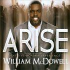 William McDowell : Arise CD
