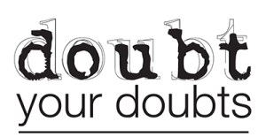 doubt-your-doubts