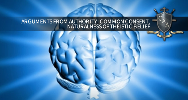 Arguments-from-Authority,-Common-Consent,-Naturalness-of-Theistic-Belief