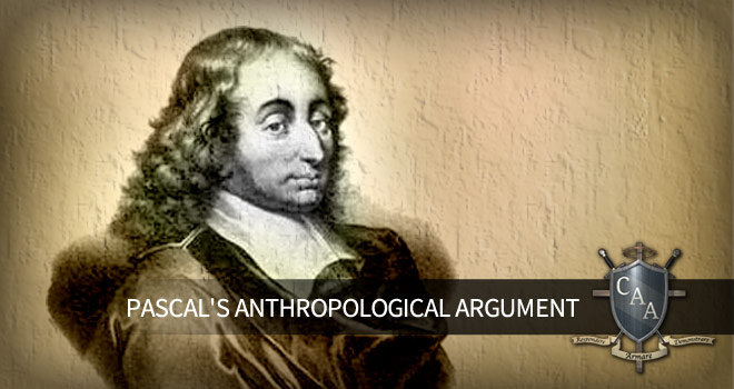Pascal's-Anthropological-Argument