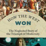 Unfashionable History: The Untold Story behind the Rise of Western Civilization