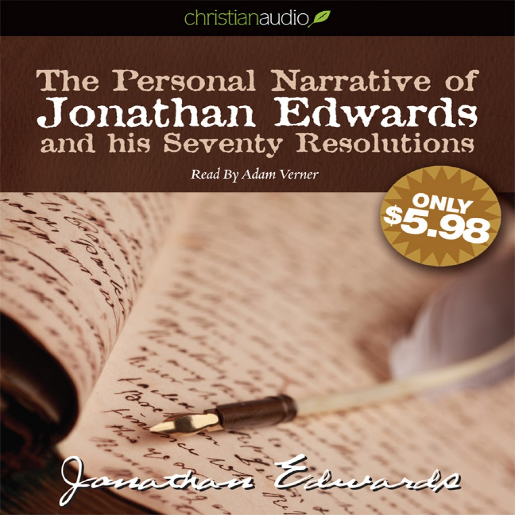 The Personal Narrative Of Jonathan Edwards And His Seventy