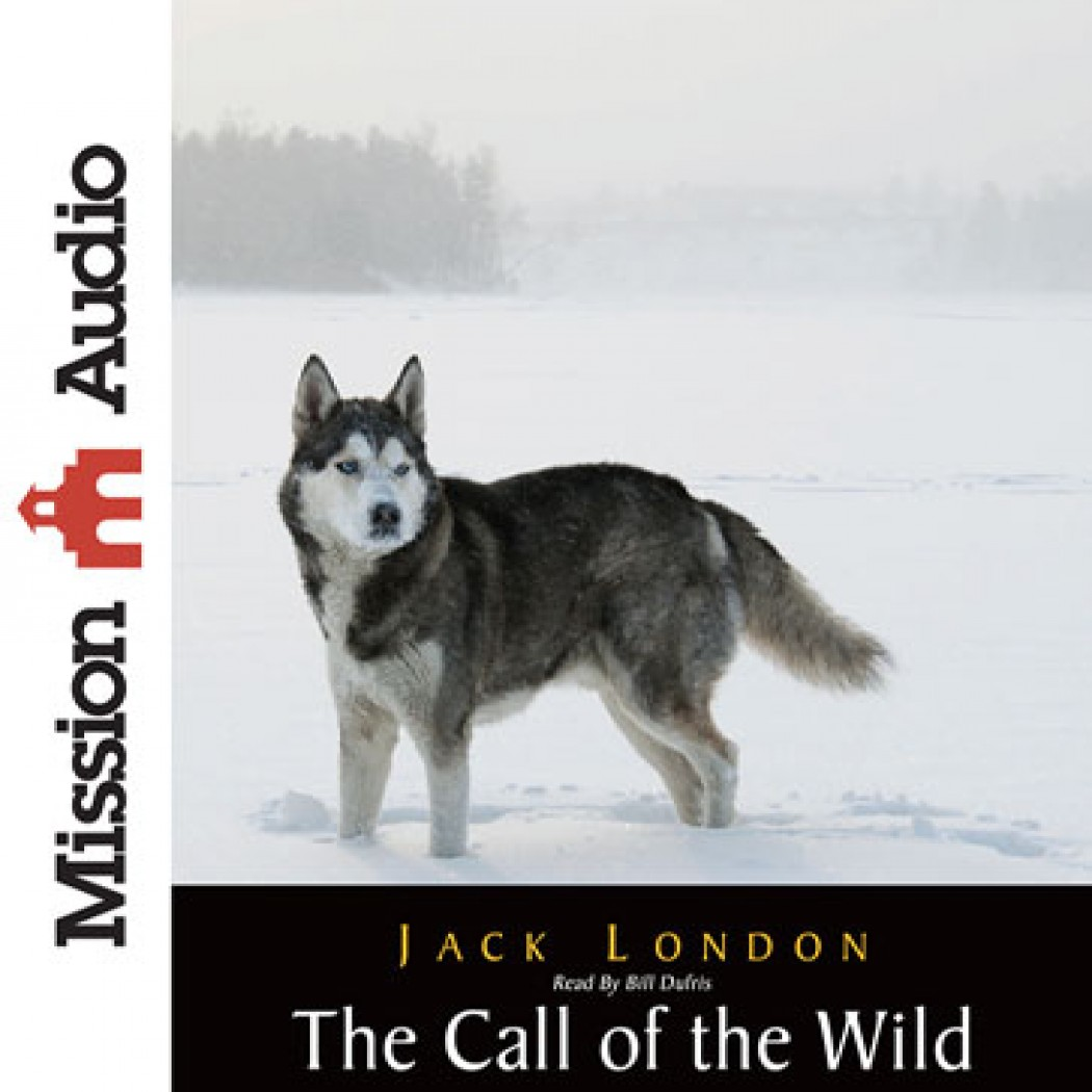 The Call Of The Wild By Jack London Audiobook Download