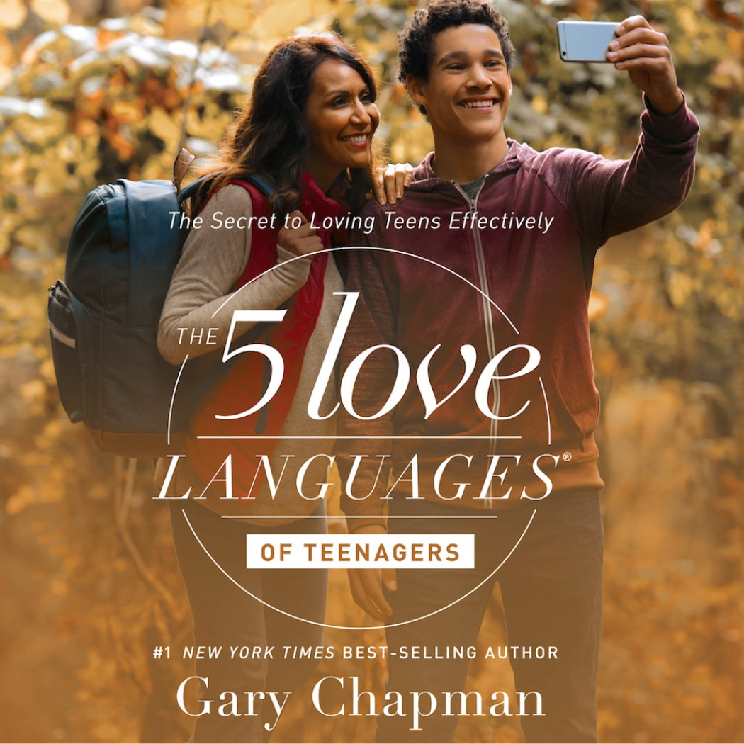 The 5 Love Languages Of Teenagers By Gary Chapman Audiobook Download