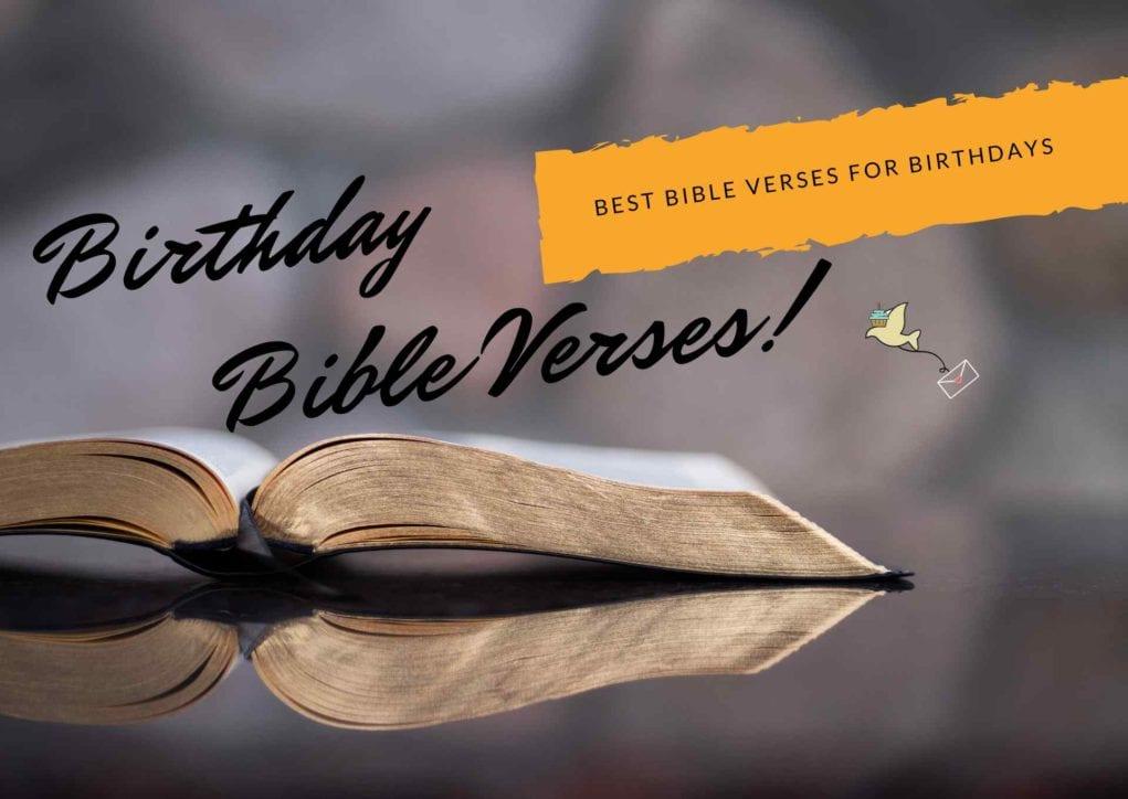 Birthday Bible Verses To Celebrate Life 57 Powerful Birthday Bible Quotes