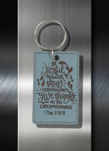 Key ring Be Joyful Always Pray Continually Give Thanks in All Circumstances 1 Thes 5 16 -18