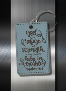 Key ring God is Our Refuge and Strength A Very Present Help in Trouble Ps 46 01