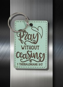 Key ring Pray Without Ceasing 1 Thes 5 17