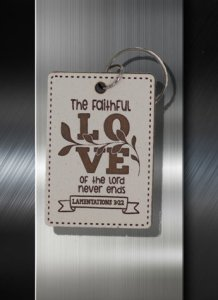 Key ring The Faithful Love of the Lord Never Ends Lamentations 3 22