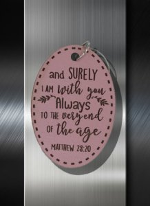 Key ring And Surely I am with you Always Even Unto the end of the Age Mathew 28 20