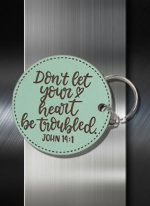 Key ring Dont Let Your Heart Be Troubled John 14 01