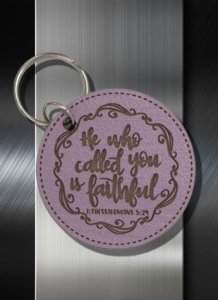 Key ring He who Called You is Faithful 1 Thes 05 24
