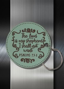 Key ring The Lord is My Shepherd I Shall NOt Want Ps 23 01