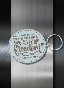 Key ring Where the Spirit of the Lord is there is freedom 2 Cor 3 11