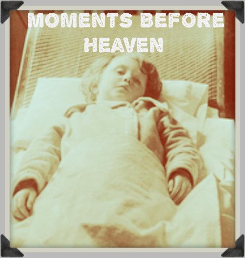Moment before Heaven