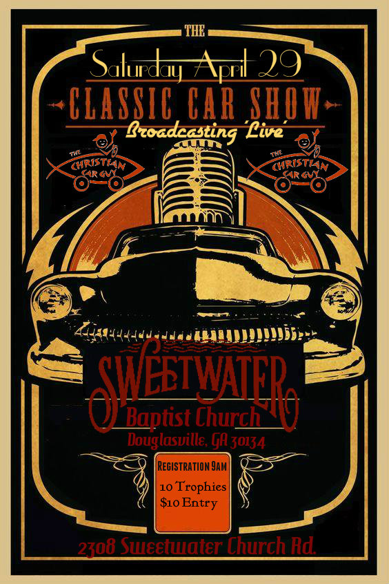 Sweetwater Baptist Car Show April 29