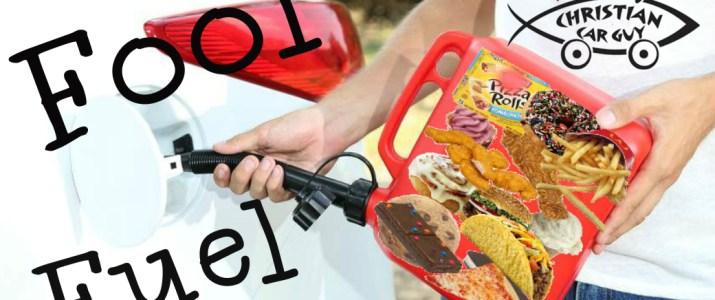 Fool Fuel
