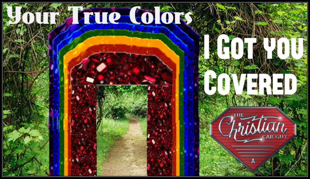 Your True Colors – I Got You Covered