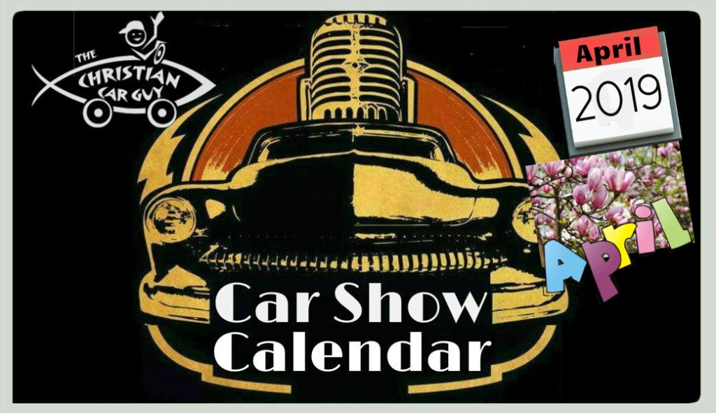 Car Show Calendar April 2019