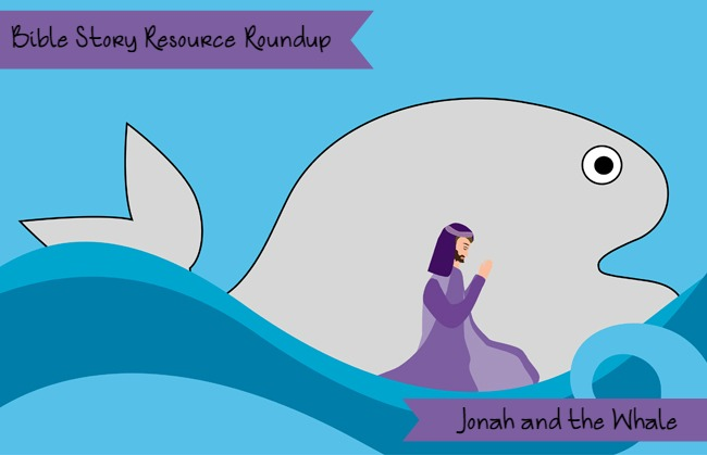 bible story resource roundup jonah and the whale christian children