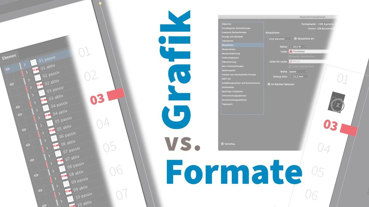 Grafik vs. Formate