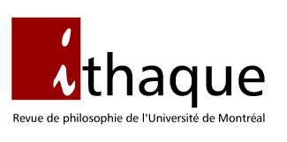Ithaque - Revue de Philosophie Université de Montréal