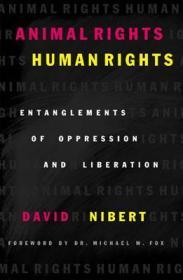 Animal Rights Human Rights Nibert