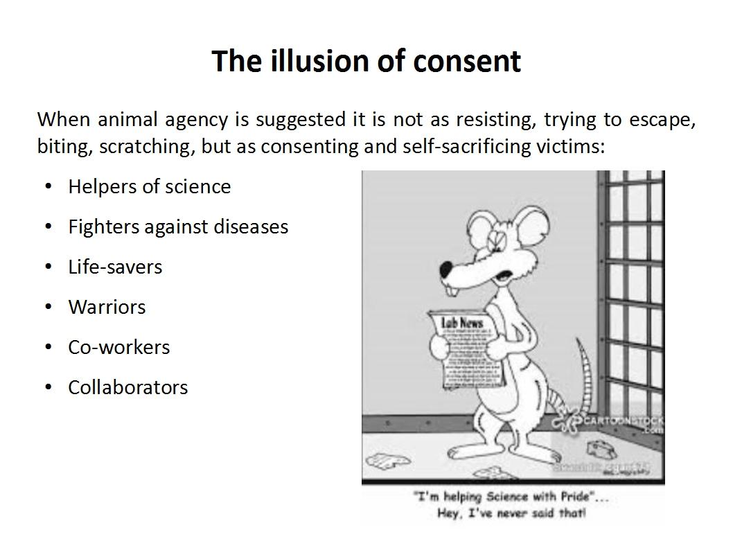 Presentation Animal Experimentation Bailey 2015_illusion of consent