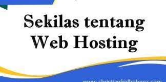 Belajar Membuat Website : [Part 1] Sekilas Tentang Web Hosting