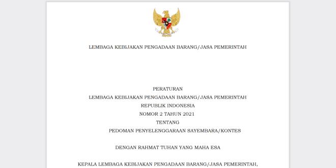 peraturan lembaga kebijakan pengadaan barangjasa pemerintah republik indonesia nomor 2 tahun 2021 tentang pedoman penyelenggaraan sayembarakontes