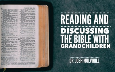 Reading and Discussing the Bible with Grandchildren