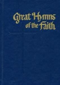 Great Hymns of the Faith