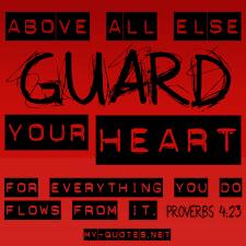 Keep your heart safe, its so precious!