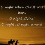 O Holy Night Jesus Christ is Born