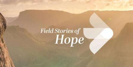 "e3 Partners Launches ""Field Stories of Hope"": Reminders of How God is Working Around the World"