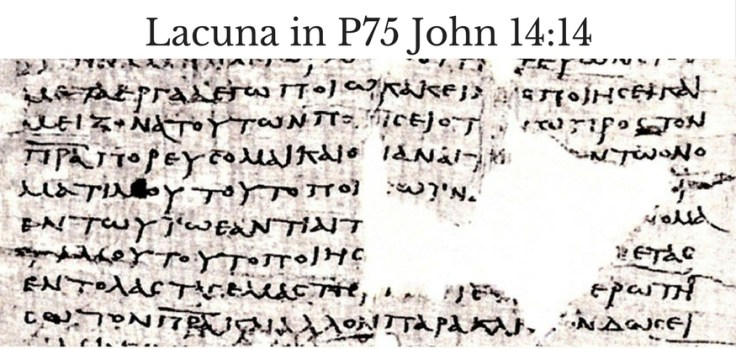 Lacunae in P75 John 14-14
