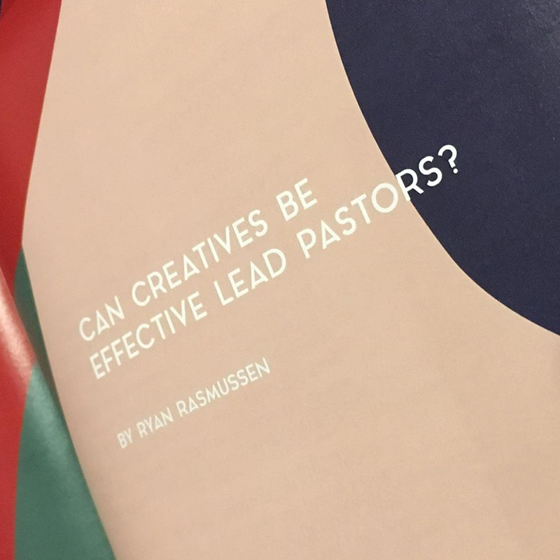 Can Creatives Be Effective Lead Pastors?