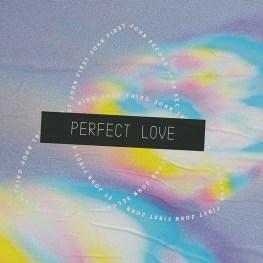 Lesson for June 21, 2020: Perfect Love in Light (1 John 1:5–2:11)