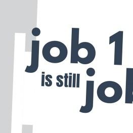 Job 1 Is Still Job 1