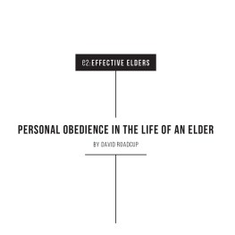 Personal Obedience in the Life of an Elder