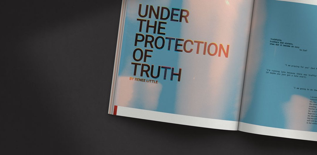 Under the Protection of Truth