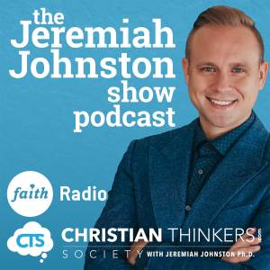 Listen to the Jeremiah Johnston Show Podcast