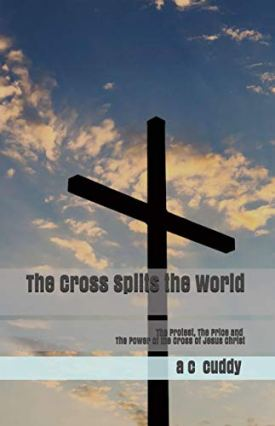 The Cross Splits The World