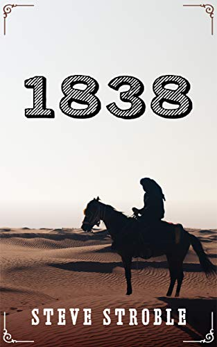 1838: Short read two hours or more (Americana Series Book 3)