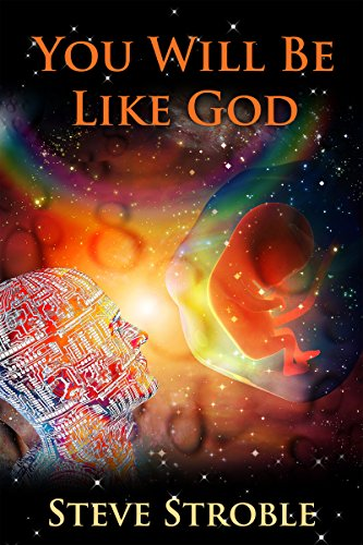 You Will Be Like God (Victory to Dystopia Series Book 3)
