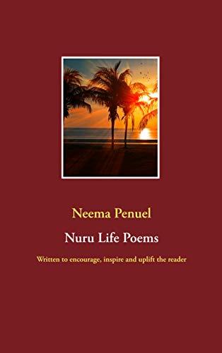 Nuru Life Poems Encourage, Inspire, Uplift