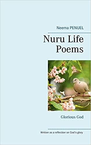 Nuru Life Poems Glorious God