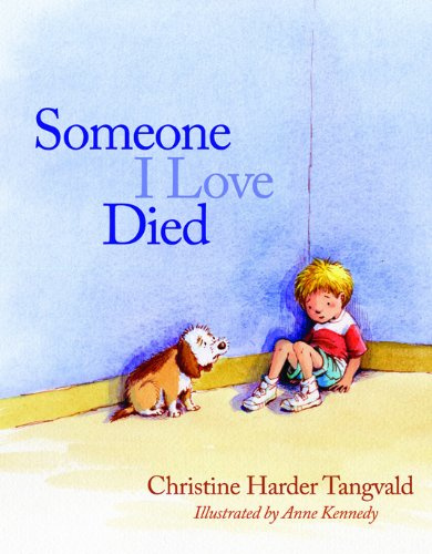 Someone I love died - one of the books about heaven for kids