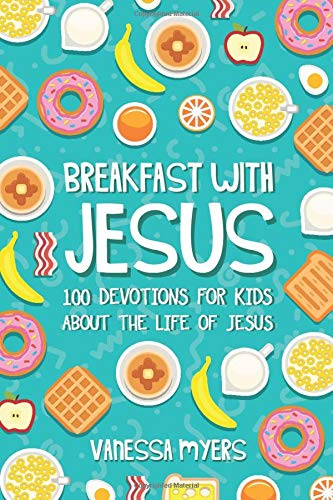 Breakfast with Jesus, Vanessa Myers
